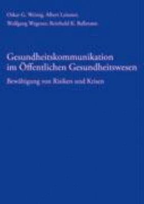 Gesundheitskommunikation im Öffentlichen Gesundheitswesen: Bewältigung von Risiken und Krisen N/A edition cover