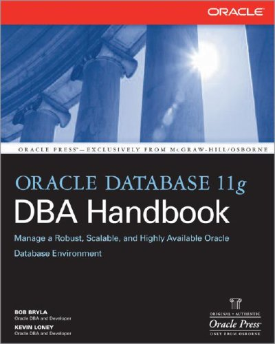 Oracle Database 11g DBA Handbook  2nd 2008 9780071496636 Front Cover