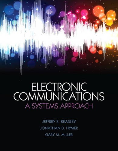 Electronic Communications A System Approach  2014 edition cover