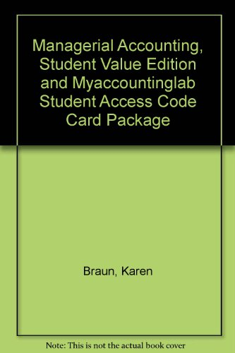 Managerial Accounting, Student Value Edition and MyAccountingLab Student Access Code Card Package  2nd 2010 9780137053636 Front Cover