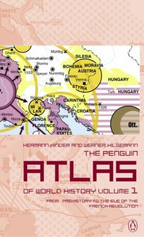 Penguin Atlas of World History From Prehistory to the Eve of the French Revolution  2003 (Revised) edition cover