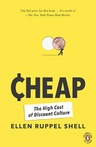 Cheap The High Cost of Discount Culture  2010 edition cover