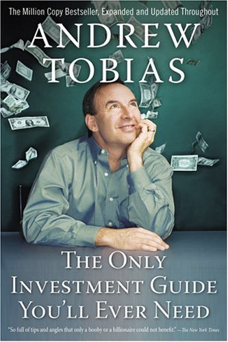Only Investment Guide You'll Ever Need  4th 2005 (Expanded) edition cover