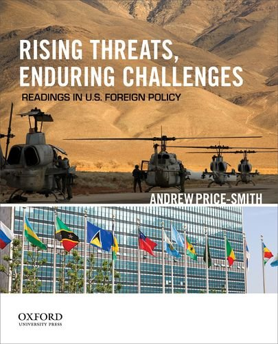 Rising Threats, Enduring Challenges Readings in U. S. Foreign Policy N/A 9780199897636 Front Cover
