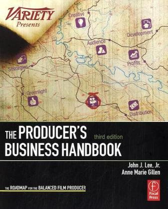 Producer's Business Handbook The Roadmap for the Balanced Film Producer 3rd 2010 (Revised) edition cover
