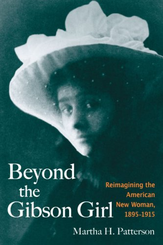 Beyond the Gibson Girl Reimagining the American New Woman, 1895-1915  2008 edition cover