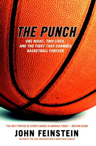 Punch One Night, Two Lives, and the Fight That Changed Basketball Forever  2002 (Reprint) edition cover