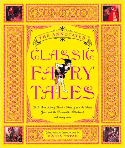 Annotated Classic Fairy Tales   2002 (Annotated) edition cover