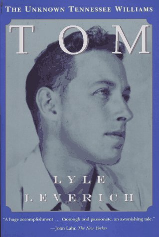 Tom The Unknown Tennessee Williams N/A edition cover