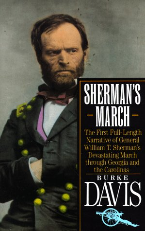 Sherman's March The First Full-Length Narrative of General William T. Sherman's Devastating March Through Georgia and the Carolinas Reprint edition cover