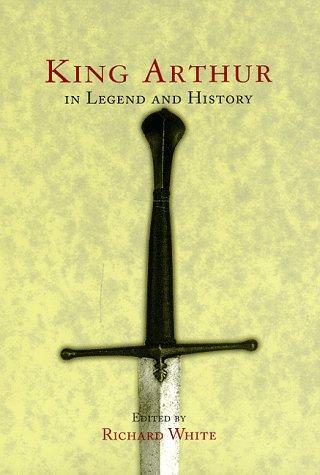 King Arthur in Legend and History   1998 edition cover