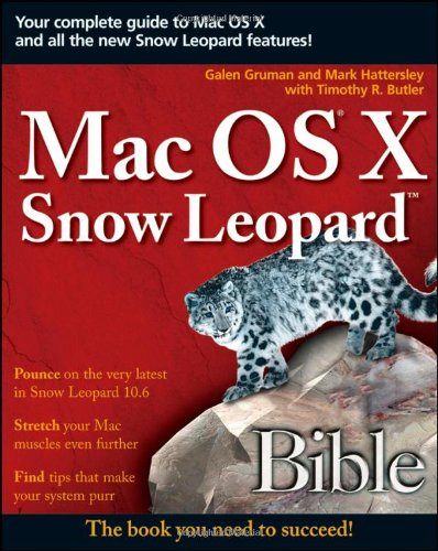 Mac OS X Snow Leopard Bible   2009 9780470453636 Front Cover