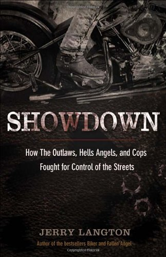 Showdown How the Outlaws, Hells Angels and Cops Fought for Control of the Streets  2010 9780470677636 Front Cover