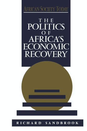 Politics of Africa's Economic Recovery   1993 9780521425636 Front Cover