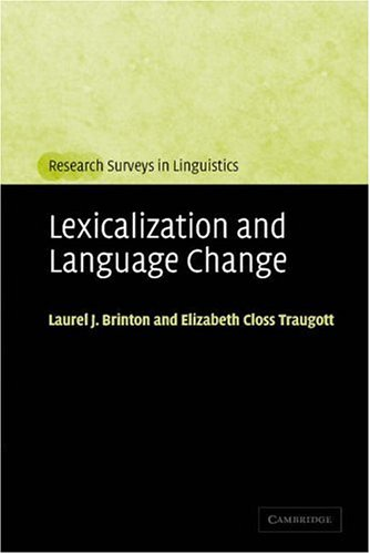 Lexicalization and Language Change   2005 edition cover