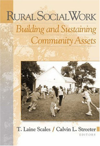 Rural Social Work Building and Sustaining Community Assests  2004 9780534621636 Front Cover
