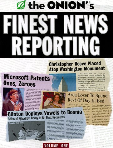 Onion's Finest News Reporting   2000 9780609804636 Front Cover