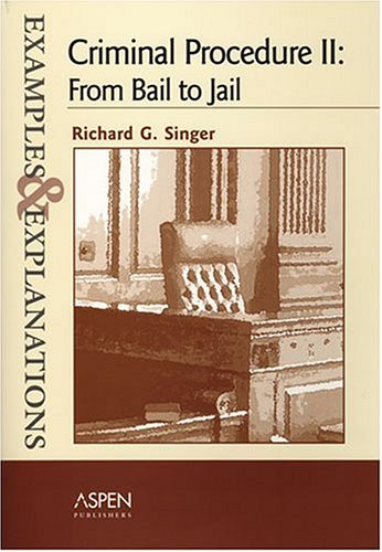 Criminal Procedure II From Bail to Jail  2005 9780735550636 Front Cover