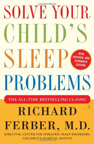 Solve Your Child's Sleep Problems New, Revised, and Expanded Edition  2006 (Revised) 9780743201636 Front Cover