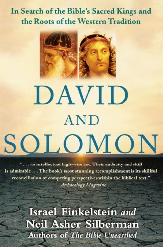 David and Solomon In Search of the Bible's Sacred Kings and the Roots of the Western Tradition  2007 edition cover