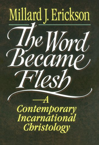 Word Became Flesh A Contemporary Incarnational Christology N/A 9780801020636 Front Cover
