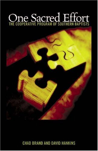 One Sacred Effort The Cooperative Program of Southern Baptists  2005 edition cover