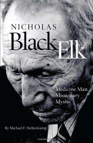 Nicholas Black Elk Medicine Man, Missionary, Mystic  2009 edition cover