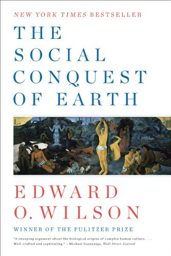 Social Conquest of Earth   2013 9780871403636 Front Cover