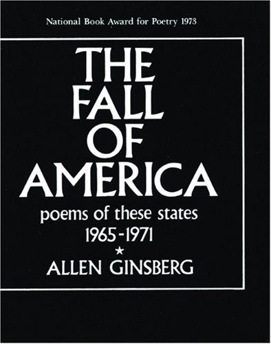 Fall of America Poems of These States, 1965-1971 N/A edition cover