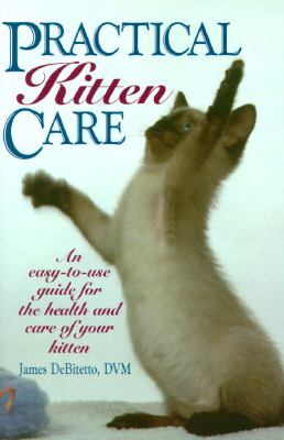 Practical Kitten Care   1996 9780876057636 Front Cover