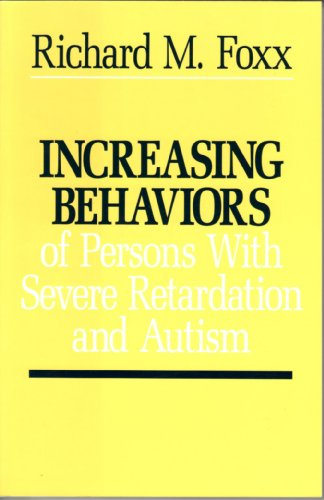 Increasing Behaviors of Persons with Severe Retardation and Autism   1982 edition cover