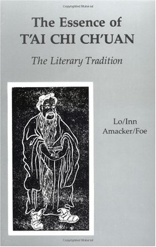 Essence of T'ai Chi Ch'uan The Literary Tradition  2001 edition cover