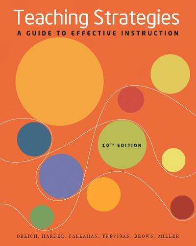 Teaching Strategies A Guide to Effective Instruction 10th 2013 edition cover