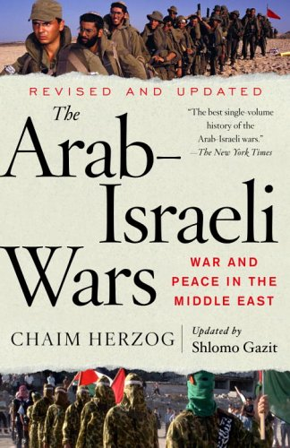 Arab-Israeli Wars War and Peace in the Middle East 2nd 2005 (Revised) edition cover