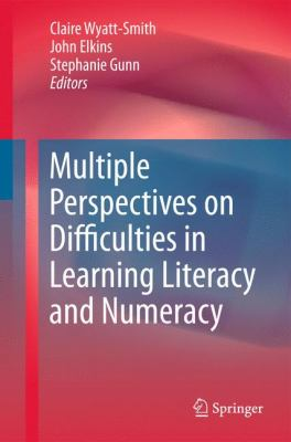 Multiple Perspectives on Difficulties in Learning Literacy and Numeracy   2011 9781402088636 Front Cover