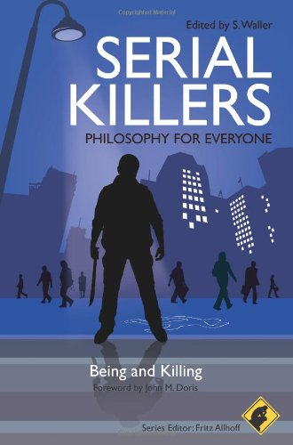 Serial Killers Being and Killing  2010 edition cover