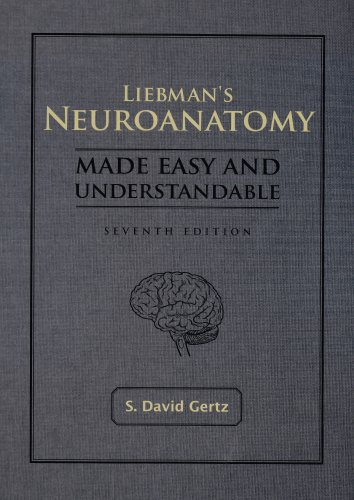 Liebman's Neuroanatomy Made Easy and Understandable  7th 2007 edition cover