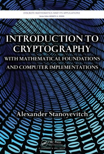 Introduction to Cryptography with Mathematical Foundations and Computer Implementations   2010 edition cover