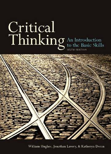 Critical Thinking An Introduction to the Basic Skills 6th 2009 edition cover