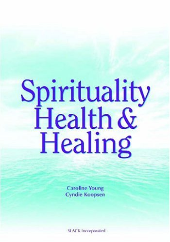 Spirituality, Health, and Healing   2004 edition cover