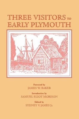 Three Visitors to Early Plymouth  Reprint 9781557094636 Front Cover