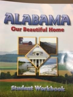 ALABAMA:OUR BEAUTIFUL HOME-WORKBOOK     N/A 9781567332636 Front Cover