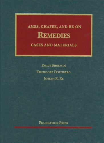 Ames, Chafee, and Re on Remedies Cases and Materials  2012 edition cover