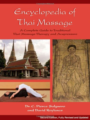 Encyclopedia of Thai Massage A Complete Guide to Traditional Thai Massage Therapy and Acupressure 2nd 2011 edition cover