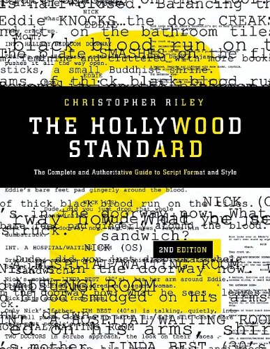 Hollywood Standard The Complete and Authoritative Guide to Script Format and Style 2nd 2009 edition cover