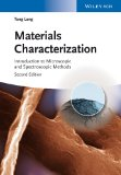 Materials Characterization Introduction to Microscopic and Spectroscopic Methods 2nd 2013 edition cover