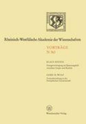 Energieversorgung Im Spannungsfeld Zwischen Utopie Und Realität. Fusionsforschung in Der Europäischen Gemeinschaft: 347. Sitzung Am 3. Februar 1988 in Düsseldorf  1988 edition cover