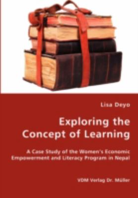 Exploring the Concept of Learning   2008 9783836441636 Front Cover