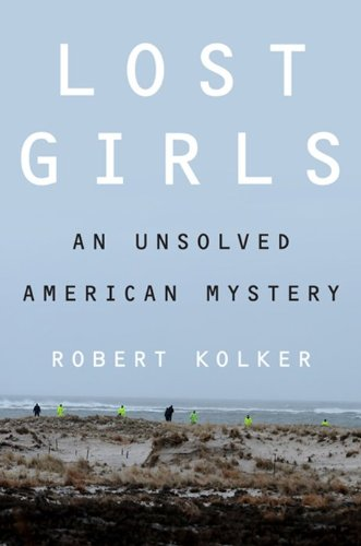 Lost Girls An Unsolved American Mystery N/A edition cover
