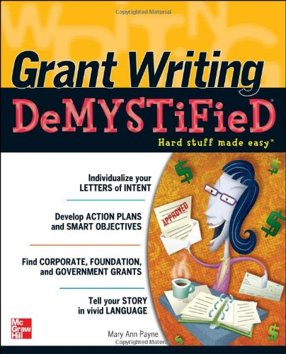 Grant Writing DeMYSTiFied   2011 edition cover